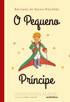 O Pequeno Príncipe - Com Ilustrações do Autor