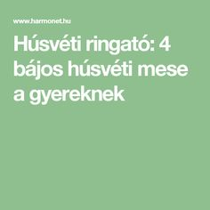 Húsvéti ringató: 4 bájos húsvéti mese a gyereknek Education, Baby, Easter, Newborns, Teaching, Infant, Training, Baby Baby, Educational Illustrations
