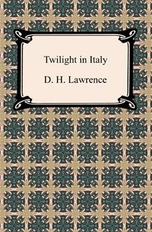 #monogramsvacation Twilight in Italy by D. H. Lawrence. Buy this eBook on #Kobo: http://www.kobobooks.com/ebook/Twilight-in-Italy/book-1wHba0m9lkmi-vGevWyJjw/page1.html?s=SR89qPoGpk2Zi6cAOPs0JA=1