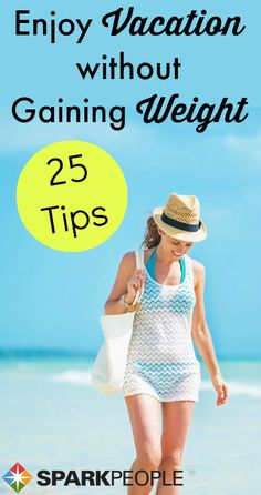 Prevent vacation weight gain with these easy strategies for any getaway! via @SparkPeople