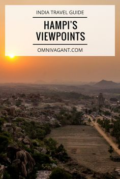 travel, travel to india, india, hampi, backpacking india, climbing, adventure travel, viewpoints, off the beaten path, travel blog, south india, travel inspiration