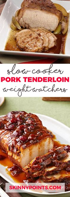 Wonderful Pork Tenderloin in the Slow Cooker - Weight watchers smartpoints 3