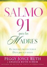 Buy Salmo 91 Para Las Madres: El escudo protector de Dios para sus hijos by Peggy Joyce Ruth and Read this Book on Kobo's Free Apps. Discover Kobo's Vast Collection of Ebooks and Audiobooks Today - Over 4 Million Titles! Joyce Meyer, Best Comments, Price Sticker, Quotes And Notes, Print Coupons, Christian Living, My Face Book, Writing Tips, Psalms