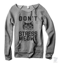Don't Stress Meowt Sweater