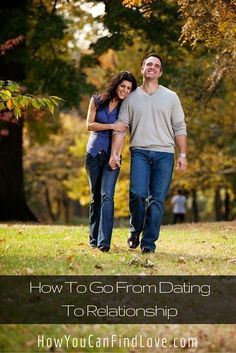 You've been seeing a girl you like particularly well for a few months now and are considering going from dating to a relationship. But you are nervous. How do you know if you should go from dating to a relationship? Here are some tips to help you out as well as a plan to take the next step.
