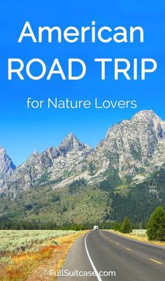 American road trip itinerary for nature lovers. Featuring Yellowstone, Arches, Rocky Mountains National Parks, and more... Get inspired!