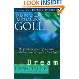 Dream Language, by James and Michal Ann Goll -- Wonderful insights on hearing from God in dreams and visions.  There's a dream dictionary at the end, too. See my review at http://refinedinthefire.wordpress.com/2010/10/12/dream-language-book-review/
