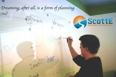 Dreaming, after all, is a form of planning.  www.scottesoftware.com  #HoCoMD #HoCoTech #Inspiration