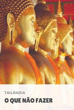 Tailândia: conheça mais sobre a cultura, os costumes e as regras do país. Pra não passar nenhum sufoco nem fazer feio, veja o que não fazer na Tailândia.  Saiba mais! Salve esse pin para ler depois.