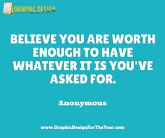 Enough #Graphics for the Entire #Year! 520! No more #Social #Media #Anxiety ! We can help you be a social media guru! Fast! Believe you are worth enough to have whatever it is you've asked for. -Anonymous - www.GraphicDesignfortheYear.com