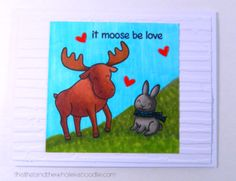 http://thisthatandthewholekaboodle.com/it-moose-be-love/