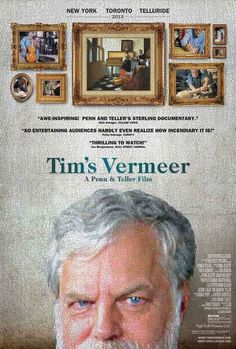 Tim's Vermeer (2013) a movie about recreating the possible optical machines used by Vermeer - interesting film