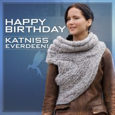Happy birthday to the Girl on Fire! REPIN to wish Katniss Everdeen a happy birthday! #HappyBirthdayKatniss