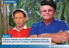 Abbott, Morrison -   Detention Island