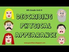 Describing physical appearance / 4th Grade Unit 9
