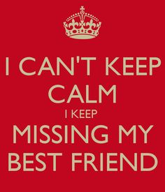 quotes about missing your best friend | Best Quotes Wallpapers Images Ever On Life of All Time about Love On ...