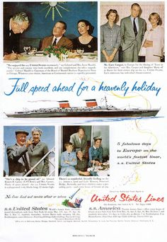 Gary Cooper and family.  From an ad in Holiday Magazine – 1950s. The SS United States, when it came to passengers, had a lot of cruise and social history. In it's 1950′s heyday is impressive (the likes of the Duke and Duchess of Windsor, Marlon Brando, Salavador Dali, Kim Novak, Cary Grant, President Harry Truman, Judy Garland, Joan Crawford, Gary Cooper)…That alone is enough to declare this ship a historical treasure.
