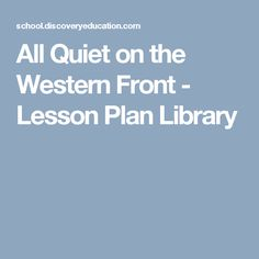 All Quiet on the Western Front - Lesson Plan Library