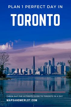 Stuck in Toronto on a long layover? Discover the highlights of what to do and see in the city with 1 day in Toronto, Canada!