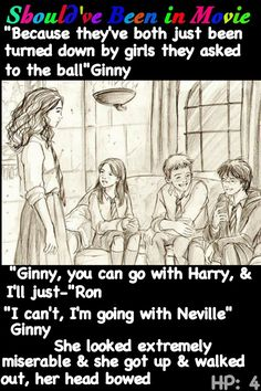 Harry Potter and the Goblet of Fire  Should've Been in Movie Harry Ron Ginny Hermione funny Cho Fleur Yule Ball Neville.