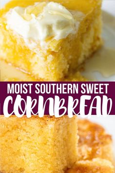 This Southern sweet cornbread is moist, golden and buttery with crispy edges! It's the perfect easy side to any meal. And whipped up in one bowl. #cornbread #southerncornbread #southernsweetcornbread #moistcornbread #moistandsweetcornbread #soulfoodcornbread  #sweetcornbread