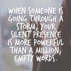 When Someone Is Going Through A Storm Pictures, Photos, and Images for Facebook, Tumblr, Pinterest, and Twitter