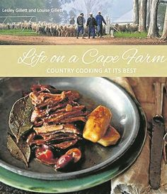 Life on a Cape Farm: Country cooking at its best Country Cooking, Country Farm, Food Photo, Cape, Beef, Book Review, Kindle, Amazon, Store