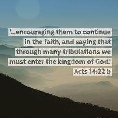 Walk in faith.