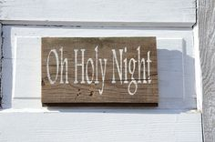 Oh Holy Night Custom Barn Wood Painted Sign  by TheSignFactory