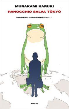 Murakami Haruki, Ranocchio salva Tokyo, Supercoralli - DISPONIBILE ANCHE IN EBOOK