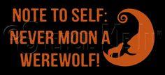 3004 * Never Moon A Werewolf Halloween Stencil