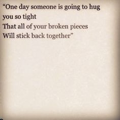 My favorite quote right now, hopefully it'll happen someday