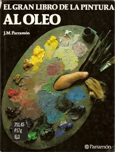 Parramon   el gran libro de la pintura al oleo