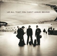 "Album ""All that you can't leave behind"" - U2 - 2000"