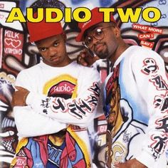 Audio Two - What More Can I Say? (1988)