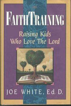 Faith Training by Joe White, http://www.amazon.com/dp/9071676161/ref=cm_sw_r_pi_dp_.zU9rb161VX4A