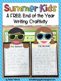 Summer Kids {A FREE End of the Year Writing Craftivity} - Kindergarten Kindergarten Writing, Kids Writing, Teaching Writing, Literacy, Writing Ideas, Teaching Ideas, Kindergarten Graduation, Kindergarten Classroom, Teaching Resources