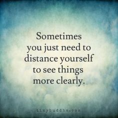 Sometimes You Just Need to Distance Yourself.