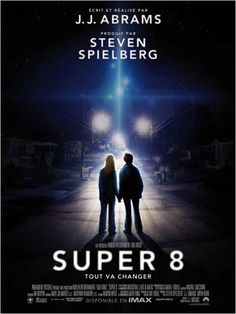 Super 8. -This is a very good film.. :) affiche Elle Fanning, J.J. Abrams, Joel Courtney