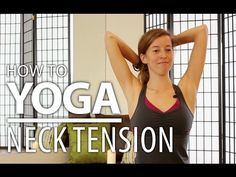 Yoga for Neck Pain, Neck Tension, Headaches, & Shoulder Pain Relief