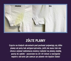 Czy wiecie, ze żółte plamy pod pachami... Simple Life Hacks, Home Hacks, Good Advice, Kids And Parenting, Clean House, Cleaning Hacks, Life Lessons, Helpful Hints, Good To Know