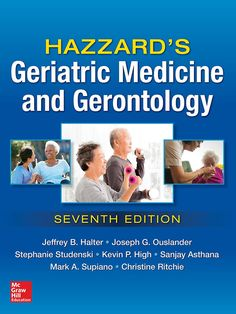 Hazzard's geriatric medicine and gerontology  Topogràfic: 616-053.9 PRI  #novetatsCRAIUBMedicina