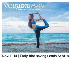 Join me at Yoga Journal Live - Florida Save 15% on event use Promo Code AZUL15