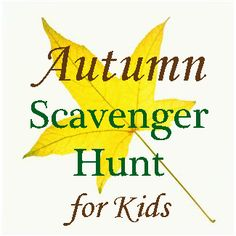 Autumn Scavenger Hunt for Kids - this will be fun for the girls