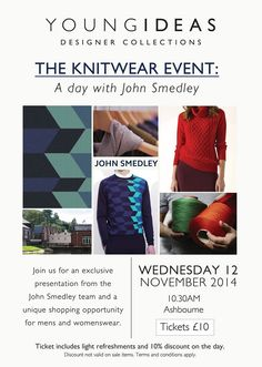 Next Wednesday we will be hosting an exclusive presentation from the John Smedley team in the Ashourne store, discussing the historic brand and how to take care of your knitwear. The knitwear event includes light refreshments and the chance to shop from a hand picked collection of Smedley knitwear for men and women. Call 01335 342095 for tickets / info