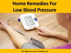 Home Remedies For Low Blood Pressure Naturopathic Physician, Medical Intuitive, Pimples Remedies, Low Blood Pressure, Natural Health Remedies, Nutritional Supplements, Cooking Timer
