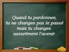 When you forgive, you don't change the past, but you surely change the future. French Quotes, English Quotes, Jokes Quotes, Life Quotes, Fitness Motivation, Feeling Down, Learn French, More Than Words, Good Thoughts