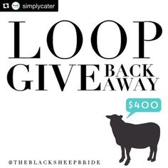#Repost @simplycater: Hey friends!  This is our first ever loop giveaway but it's one for a great cause and we are SO excited to participate in it! By YOU participating and tagging friends we will be raising money for a fellow wedding vendor friend @wholeheartevents whose son has cancer.  _________________ Join our Loop Give Back Giveaway! We have partnered with 13 other @theblacksheepbride vendors to give one lucky winner a $400 Visa Gift Card.  The contest will run for 48 hours starting at…