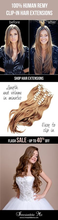 Make a dramatic hairstyle change with Irresistible Me 100% human Remy clip-in hair extensions. You can add length and volume in a matter of minutes and you get to choose the color, length and weight. Also try our wigs, ponytails, fantastic hair tools and hair care. Sign up and get up to 40% off with our FLASH SALE! (only until 06/20/2016)