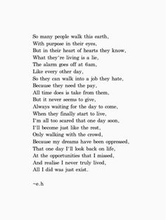 I just read this over and over... felt it every time; still can't explain it...I think its something like sonder.